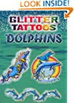 Glitter Tattoos Dolphins (Dover Tattoos)