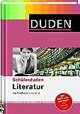 Duden. Schülerduden Literatur: Das Fachlexikon von A - Z