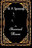img - for The Shunned House: By Howard Phillips Lovecraft - Illustrated book / textbook / text book