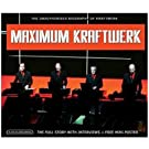 Maximum Kraftwerk: The Unauthorised Biography