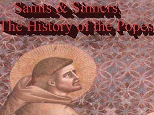 Saints & Sinners: The History of the Popes - Season 1