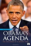 Obamas Agenda: The Challenges of a Second Term