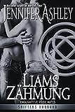 Liams Z�hmung: Shifters Unbound, Book 1