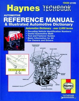 Automotive Reference Manual & Illustrated Automotive Dictionary Haynes Techbook