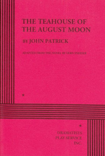 The Teahouse of the August Moon.