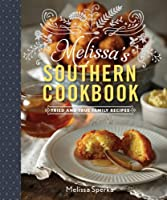 Melissa's Southern Cookbook: Tried and True Family Recipes