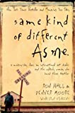 By Ron Hall Same Kind Of Different As Me (First Edition)