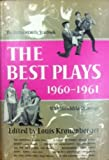img - for The Best Plays of 1960-1961. The Burns Mantle Yearbook. book / textbook / text book