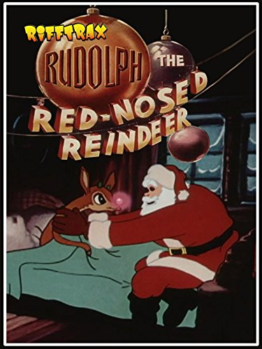 RiffTrax: Rudolph The Red-Nosed Reindeer