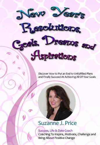 New Year's Resolutions, Goals, Dreams and Aspirations PDF