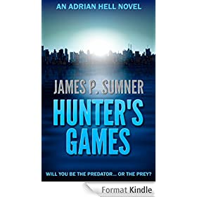 Hunter's Games (Adrian Hell: Book 2) (English Edition)