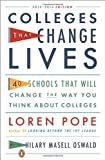 img - for Colleges That Change Lives: 40 Schools That Will Change the Way You Think About Colleges book / textbook / text book