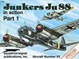 img - for Junkers Ju 88 in action, Part 1 - Aircraft No. 85 book / textbook / text book