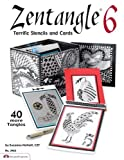 Zentangle 6: Terrific Stencils and Cards (DO #3462) (Design Originals)
