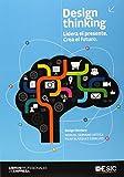 Design Thinking. Lidera El Presente. Crea El Futuro (Libros Profesionales)