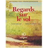 Regards sur le sol : Analyse structurale de la couverture pédologique