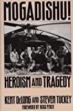 Mogadishu!: Heroism and Tragedy