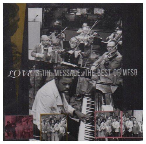 Mfsb - Best of-Love Is the Message - Zortam Music