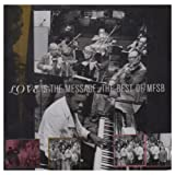 Best Of: Love Is the Messageby M.F.S.B.