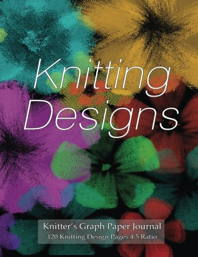 Knitter's Graph Paper Journal 120 Knitting Design Pages 4:5 ratio: Asymmetric knitting graph paper 8.5