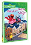 Sesame Street: What's the Name of Tha...
