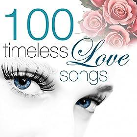 100 Timeless Love Songs