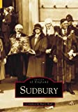 img - for Sudbury (Archive Photographs: Images of England) book / textbook / text book