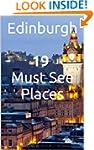 Edinburgh Day Trip Guide - 19 Must Se...