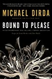 Bound to Please - Michael Dirda