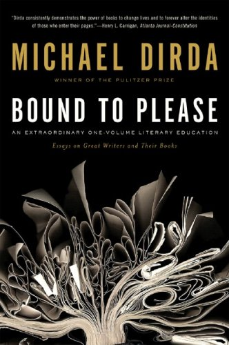 Bound to Please: An Extraordinary One-Volume Literary Education, Michael Dirda