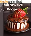 Microwave Cookbook: 101 Simple and De...