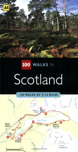 100 Walks in Scotland: 100 Walks of 2-10 Miles