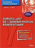 echange, troc Elie Allouche, Anne-Marie Bruneteau, Jean-Christophe Saladin - Surveillant de l'administration pénitentiaire : Catégorie C