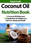 Coconut Oil Nutrition Book - 30 Cocon...