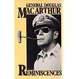 Reminiscences ~ Douglas MacArthur
