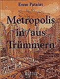 Image de Metropolis in/aus Trümmern: Eine Filmgeschichte