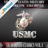 United States Military and Patriotic Favorites: US Marines Classics Vol.1