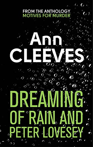 the-dreaming-of-rain-and-peter-lovesey