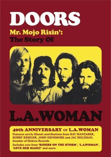 The Doors: Mr. Mojo Risin': The Story of L.A. Woman (Doors Music compare prices)