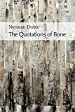The Quotations of Bone