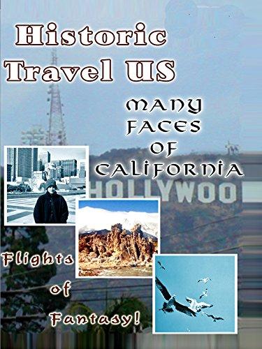 Historic Travel US Many Faces Of California