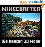 Minecraft: Die Besten 30 Minecraft Mods