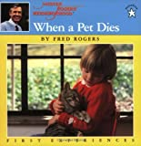 Fred Rogers When a Pet Dies (First Experiences)