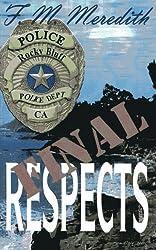 Final Respects (Rocky Bluff P. D.)