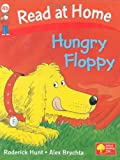 Hungry Floppy (Read at Home, Level 4b) (0198384181) by Hunt, Roderick