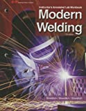 img - for Modern Welding Instructor's Annotated Lab Workbook by Bowditch William A. Bowditch Kevin E. Bowditch Mark A. (2012-09-13) Paperback book / textbook / text book