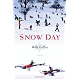 Snow Dayby Billy Coffey