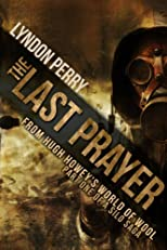 The Last Prayer (A Silo Story) (The Last Silo)