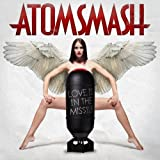 Atom Smash - Love Is in the Missle
