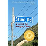 Stunt Road ~ Gregory Mose